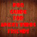 Guide for Angry Birds Friends