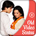 Old Video Status – Video Song 2019