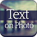 Text On Photo - Text Editor