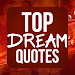 Top Inspiring Dream Quotes