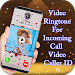 Download Video Ringtone For Incoming Call - Video Caller ID 2.0 APK