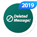 WhatsDeleted : Save Status Deleted Whats Messages