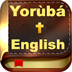 Cover Image of Download Yoruba & English Bible - With Full Offline Audio 1.8 APK